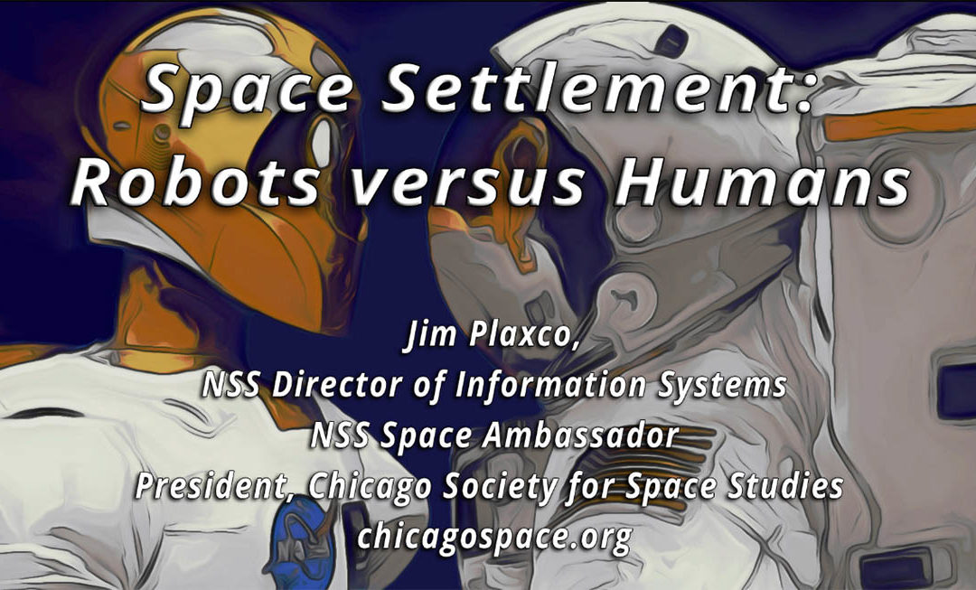 Space Settlement: Robots versus Humans