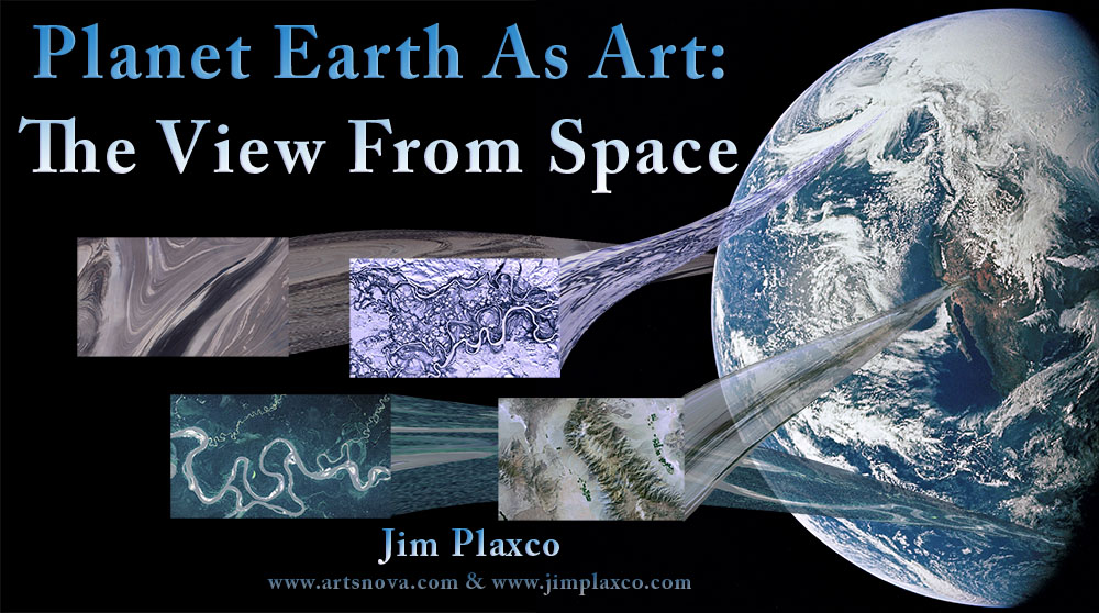 CSSS and HAL5 Present Planet Earth as Art – The View from Space