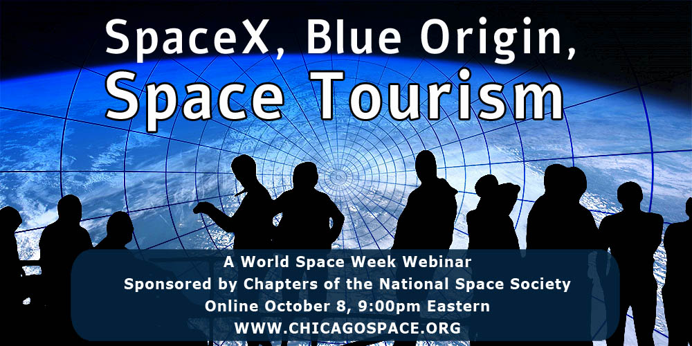 SpaceX, Blue Origin, and Space Tourism: A World Space Week Webinar
