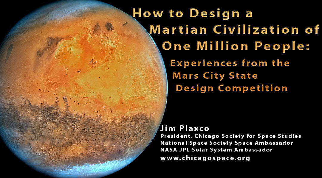 A NSS Space Forum Presentation on the Mars Society Mars City State Design Contest