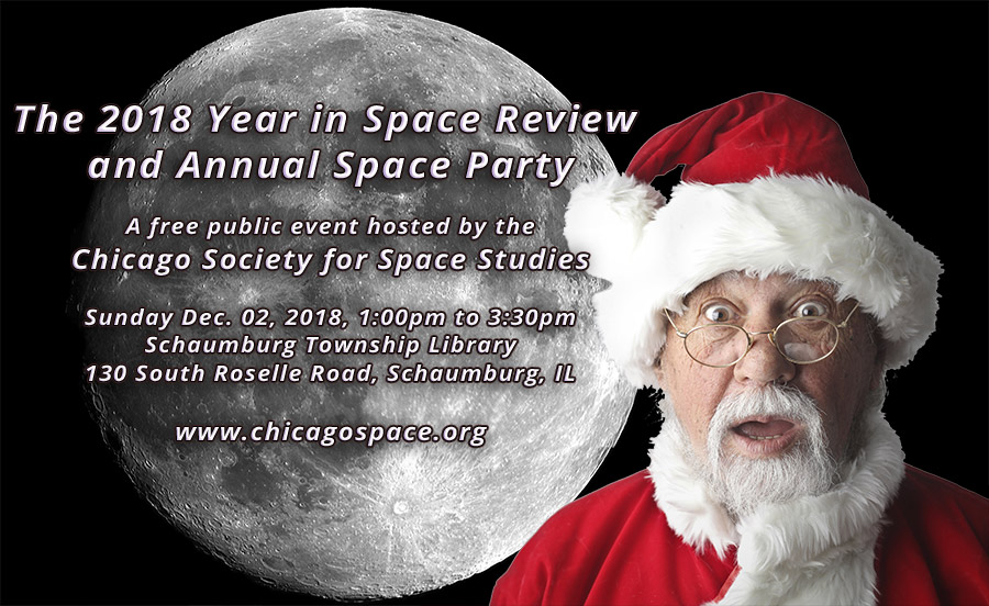 Chicago Society for Space Studies 2018 Space Year in Review and Party